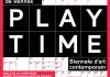 KOKI TANAKA : PLAY TIME Contemporary art biennale, 4th edition   (Les Ateliers de Rennes – biennale d'art contemporain, France)